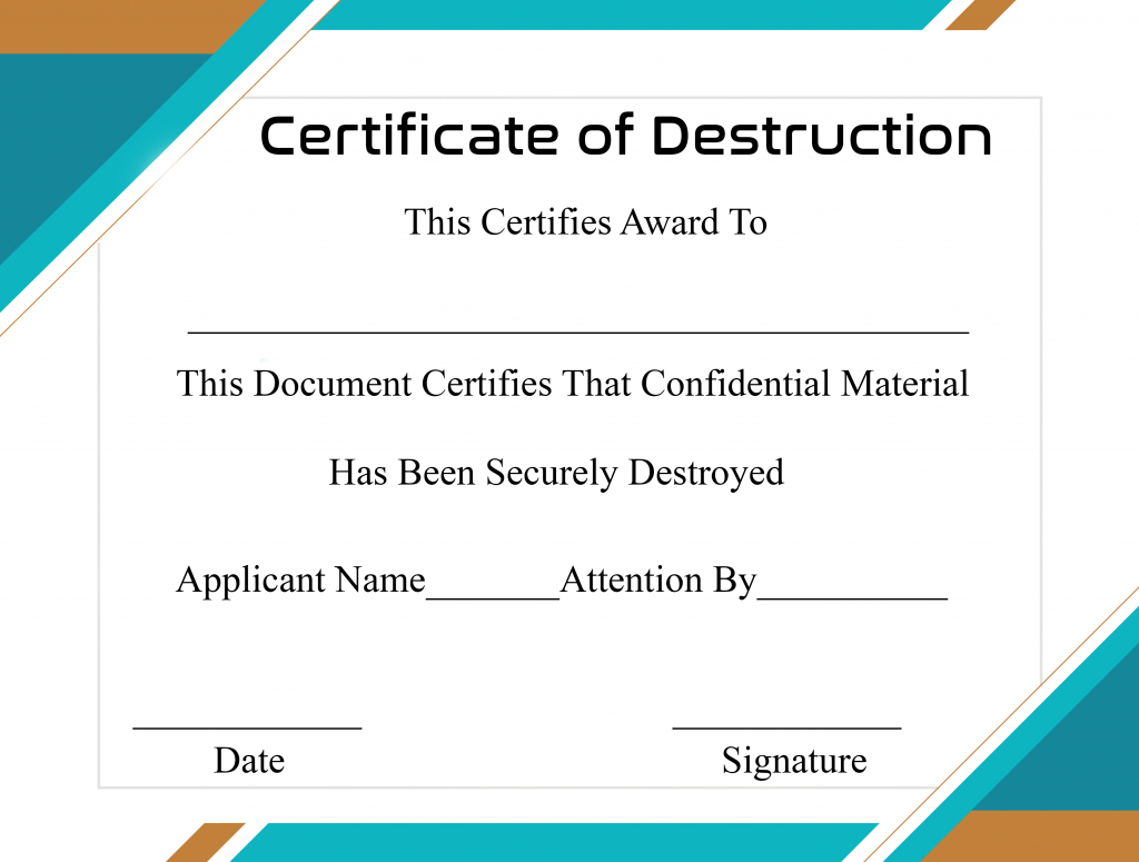Free Printable Certificate Of Destruction Sample Regarding Certificate Of Destruction Template