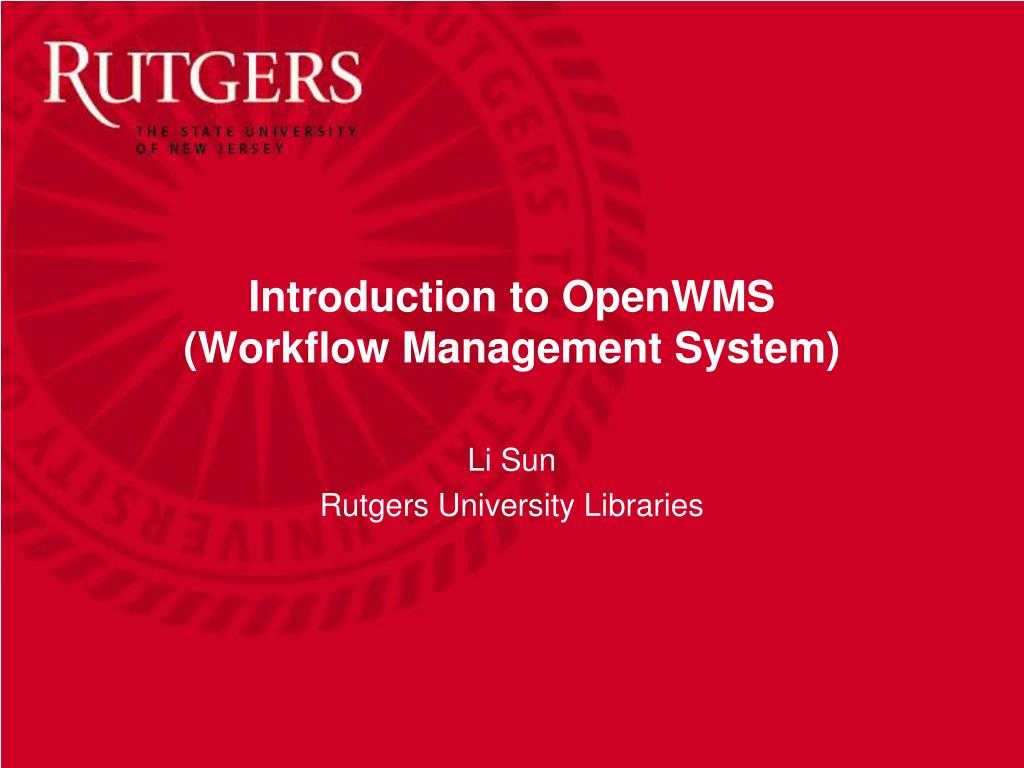 Ppt - Introduction To Openwms (Workflow Management System Inside Rutgers Powerpoint Template