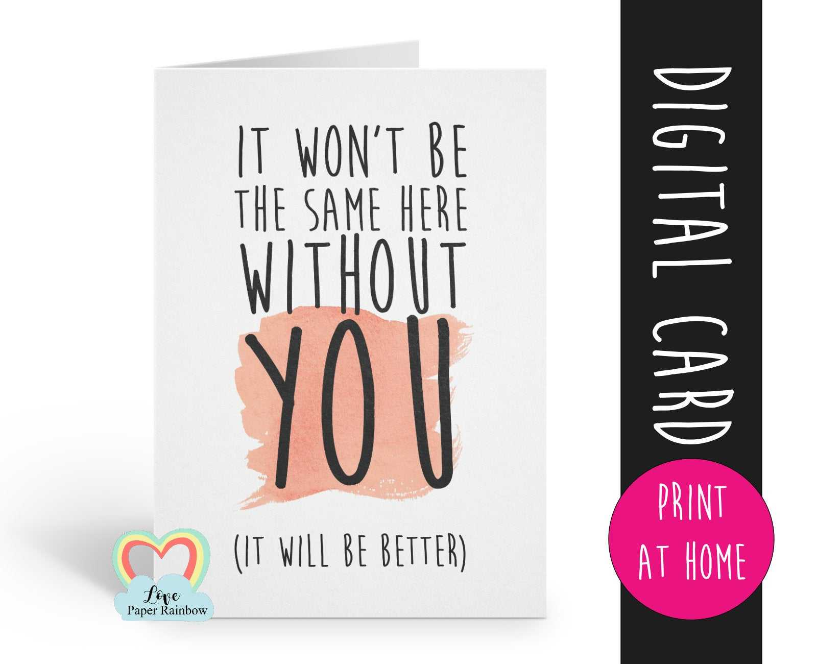 Printable Leaving Card, Sorry You're Leaving Card, Goodbye Pertaining To Sorry You Re Leaving Card Template