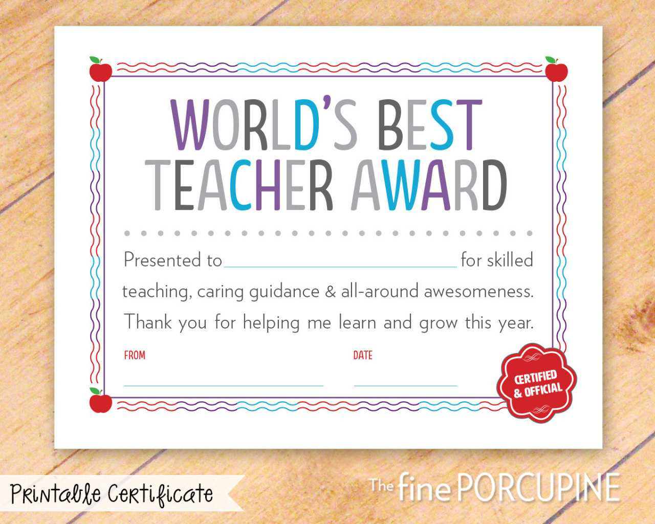 The Fine Porcupine — World's Best Teacher Award, Printable Within Best Teacher Certificate Templates Free